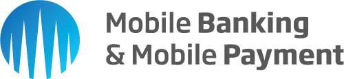 Mobile Banking & Mobile Payment